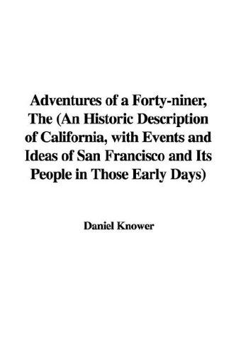 Download Adventures of a Forty-niner