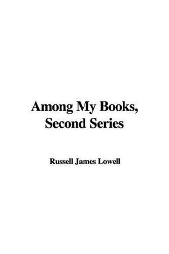 Among My Books (Second Series)
