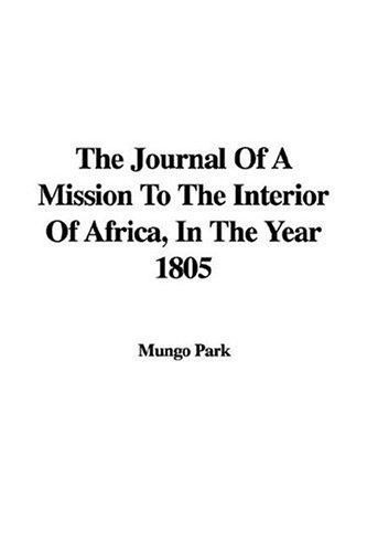 Download The Journal of a Mission to the Interior of Africa, in the Year 1805