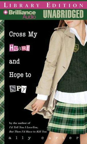 Download Cross My Heart and Hope to Spy