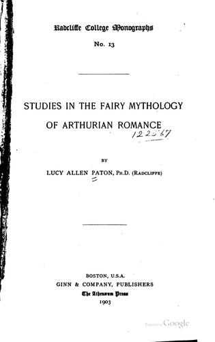 Download Studies in the fairy mythology of Arthurian romance