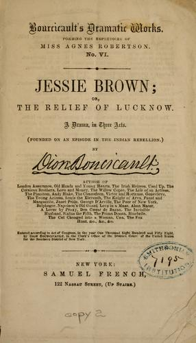 Jessie Brown, or, The relief of Lucknow