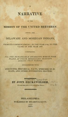 Download A narrative of the mission of the United Brethren among the Delaware and Mohegan Indians
