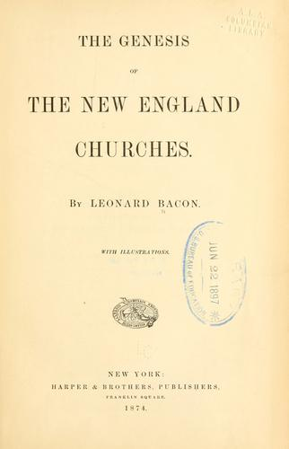 Download The genesis of the New England churches