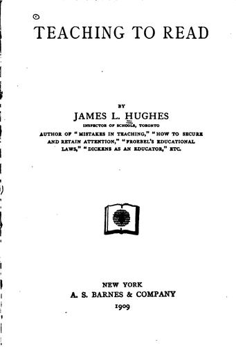 Teaching to read by Hughes, James L.
