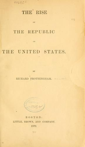 Download The rise of the republic of the United States