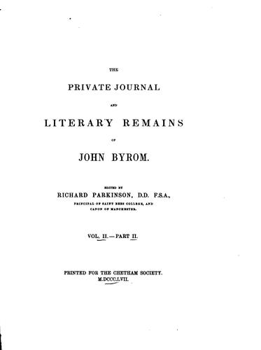 The private journal and literary remains of John Byrom.