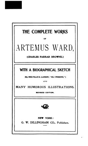 The complete works of Artemus Ward by Artemus Ward (Charles Farrar Browne)