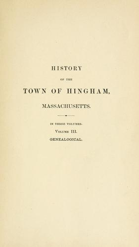 Download History of the town of Hingham, Massachusetts.