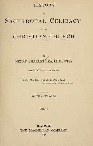 The history of sacerdotal celibacy in the Christian church