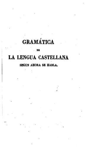 Download Gramática de la lengua castellana segun ahora se habla
