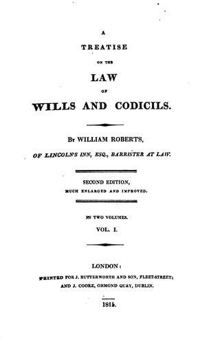 A treatise on the law of wills and codicils