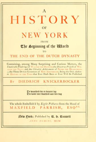 Download A history of New York from the beginning of the world to the end of the Dutch dynasty …