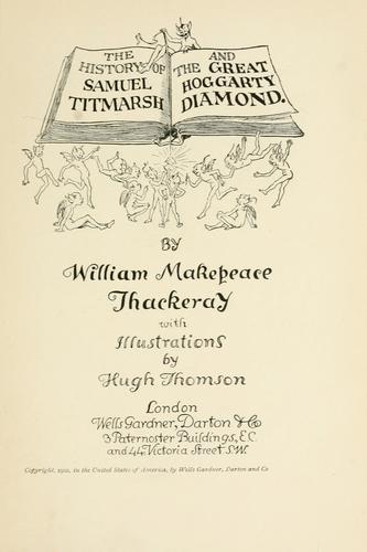 The history of Samuel Titmarsh and the great Hoggarty diamond.