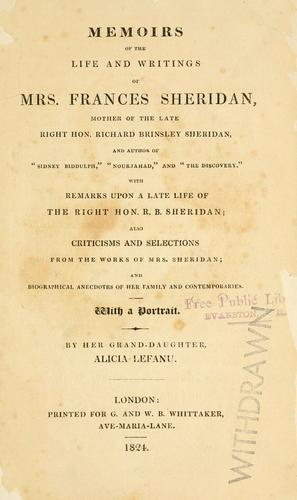Memoirs of the life and writings of Mrs. Frances Sheridan by Alicia Lefanu
