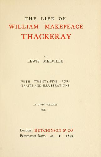 The life of William Makepeace Thackeray