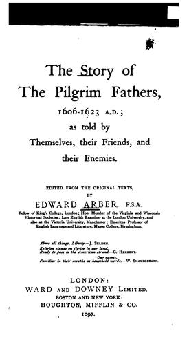 The story of the Pilgrim fathers, 1606-1623 A.D.