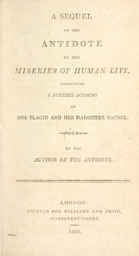 A sequel to The antidote to the miseries of human life