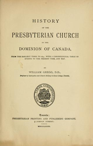 History of the Presbyterian church in the Dominion of Canada