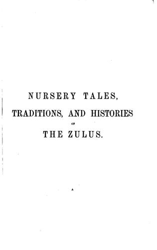Nursery tales, traditions, and histories of the Zulus