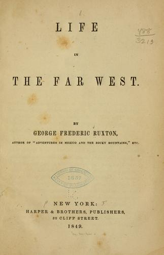 Life in the Far West by Ruxton, George Frederick Augustus