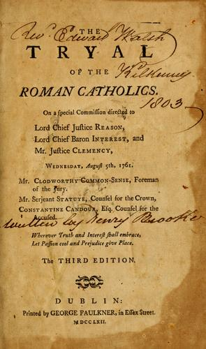 Download The tryal of the Roman Catholics
