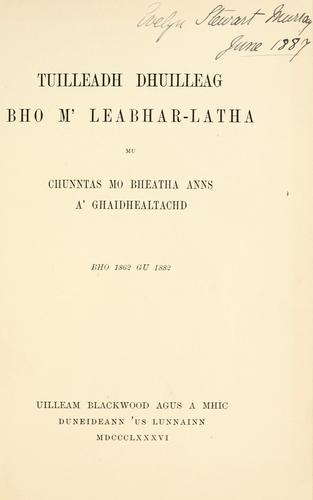 Download Tuilleadh dhuilleag bho m' leabhar-latha mu chunntas mo bheatha anns a' Ghaidhealtachd
