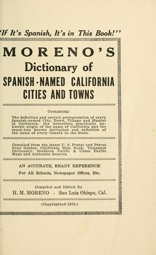 Download Moreno's dictionary of Spanish-named California cities and towns