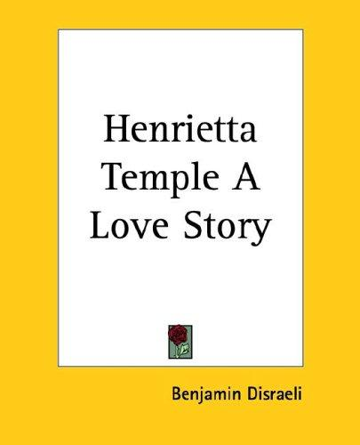 Download Henrietta Temple a Love Story