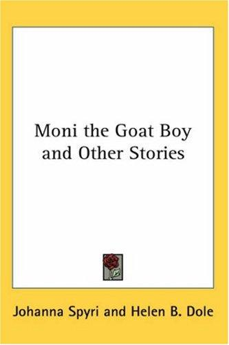 Moni the Goat Boy And Other Stories