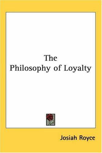 Download The Philosophy Of Loyalty