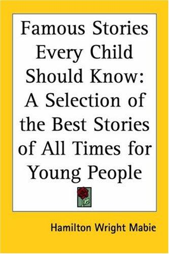 Download Famous Stories Every Child Should Know