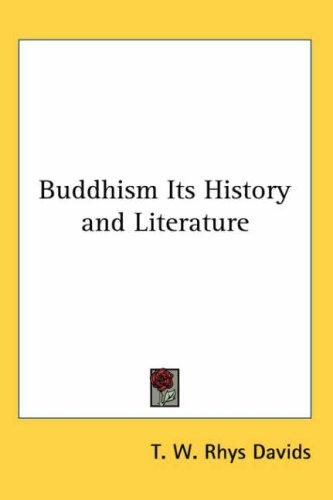 Download Buddhism Its History and Literature