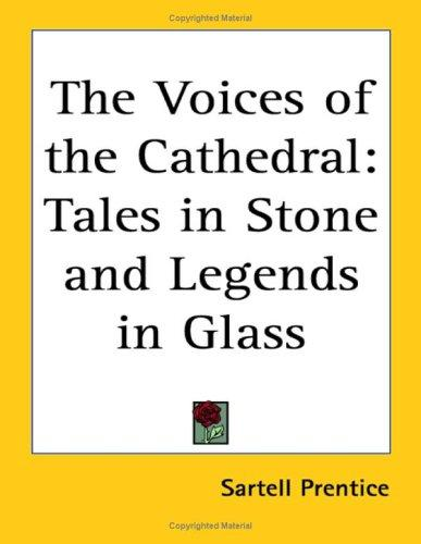 The Voices of the Cathedral
