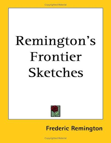 Download Remington's Frontier Sketches