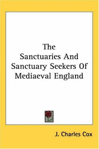 Download The Sanctuaries And Sanctuary Seekers of Mediaeval England