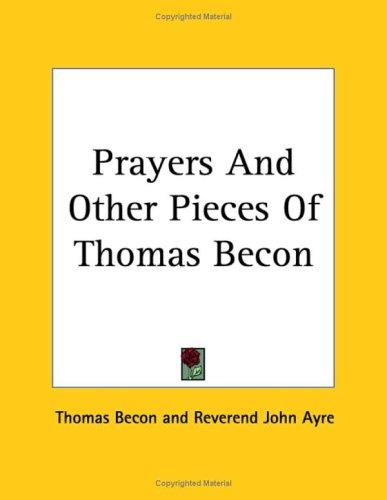 Download Prayers and Other Pieces of Thomas Becon