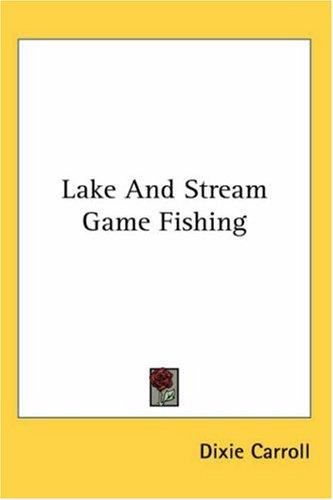 Download Lake and Stream Game Fishing