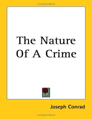 The Nature of a Crime