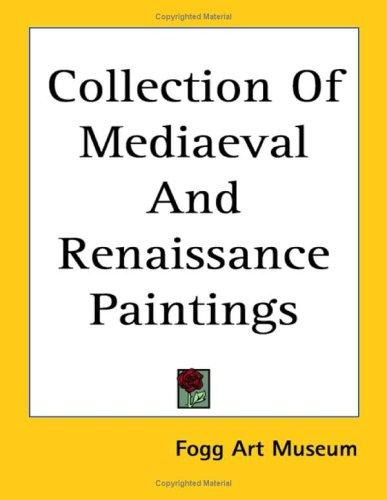 Download Collection of Mediaeval And Renaissance Paintings