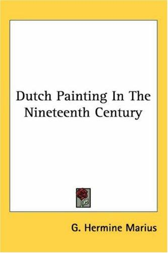 Download Dutch Painting in the Nineteenth Century