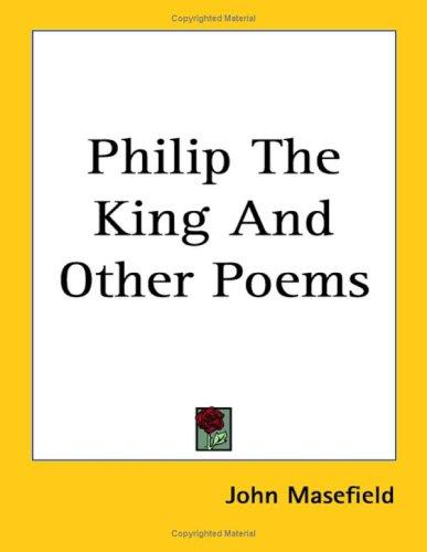 Philip The King And Other Poems