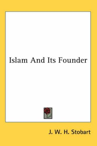 Download Islam and Its Founder