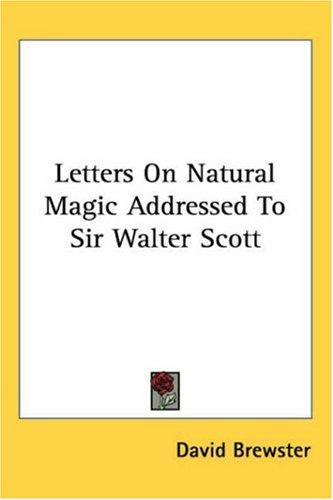 Download Letters on Natural Magic Addressed to Sir Walter Scott