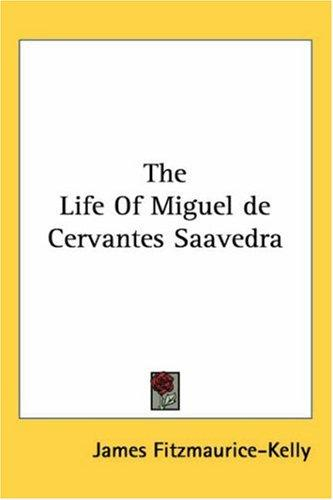 Download The Life of Miguel De Cervantes Saavedra