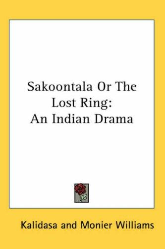 Download Sacontala or the Fatal Ring