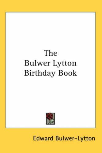 The Bulwer Lytton Birthday Book