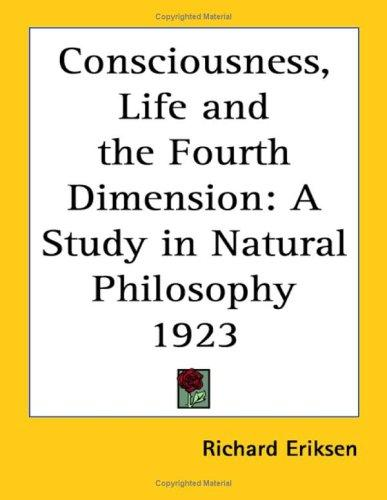 Download Consciousness, Life and the Fourth Dimension