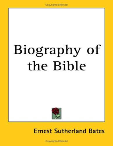 Download Biography of the Bible