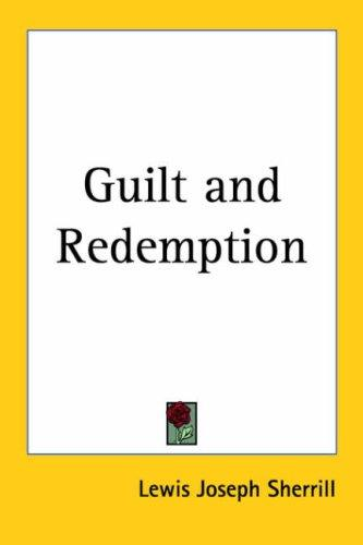 Download Guilt and Redemption